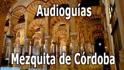 Audioguías de la Mezquita de Córdoba