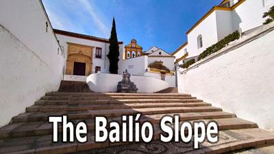 The Bailío Slope